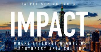 東南亞獨角獸空前會師 IMPACT 2016  9 月 28 日震撼台北